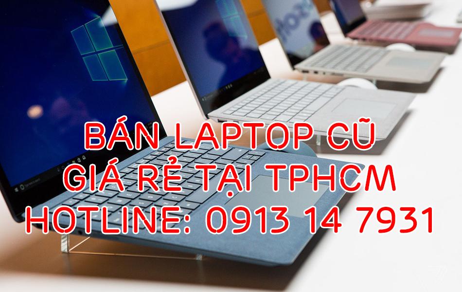 bán laptop cũ giá rẻ tại tphcm